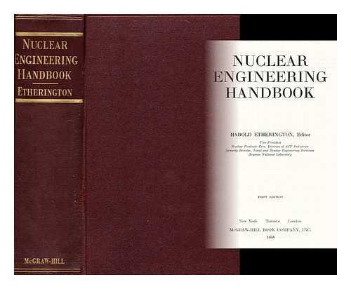 nuclear engineering handbook: etherington,harold