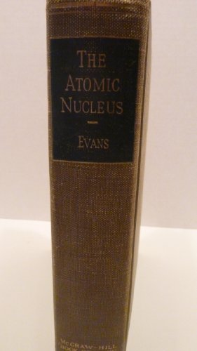 9780070197503: Atomic Nucleus (International Series in Pure & Applied Physics)