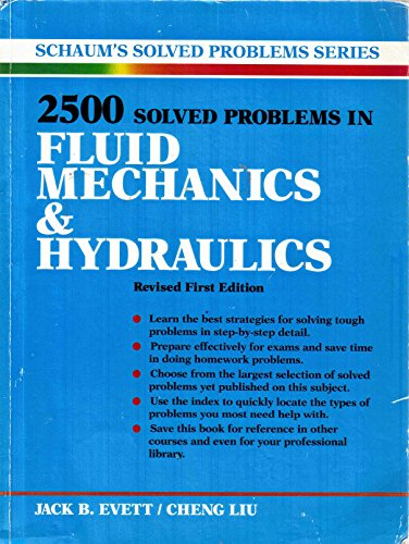 2500 Solved Problems in Fluid Mechanics and Hydraulics (Schaum's Solved Problems): Jack B. ...