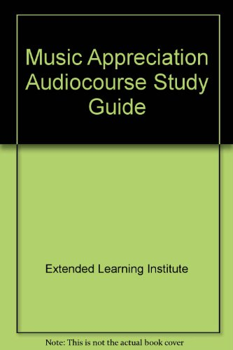 9780070198715: Music Appreciation Audiocourse Study Guide