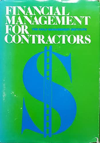 Financial Management for Contractors: Fails Management Institute.