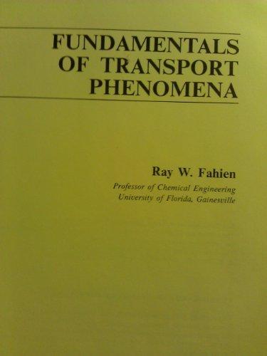 Fundamentals of Transport Phenomena: Fahien, Raymond W.