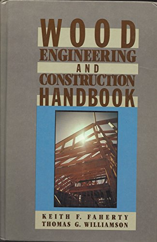 9780070198951: Wood Engineering and Construction Handbook