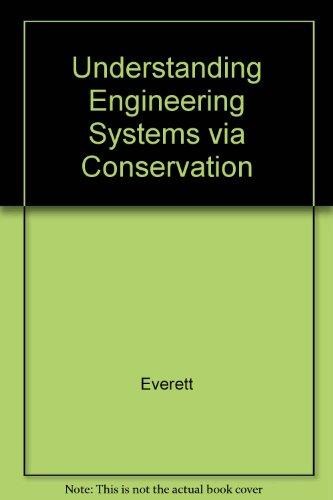 9780070199392: Understanding Engineering Systems Via Conservation