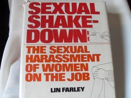 9780070199576: Sexual Shakedown: The Sexual Harassment of Women on the Job