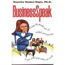 9780070200005: Businessspeak: Using the Gentle Art of Verbal Persuasion to Get What You Want at Work