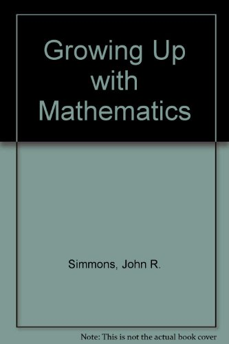 9780070200272: Growing Up with Mathematics