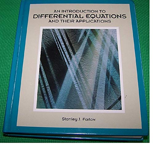 9780070200302: An Introduction to Differential Equations and Their Applications