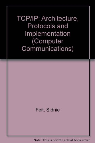 9780070203464: TCP/IP: Architecture, Protocols and Implementation (Computer Communications)