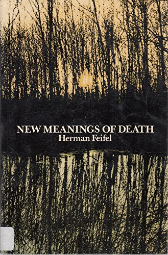 9780070203495: New Meanings of Death