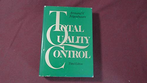 Total Quality Control, 3rd Edition: Feigenbaum, Armand
