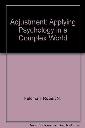 9780070204065: Adjustment: Applying Psychology in a Complex World