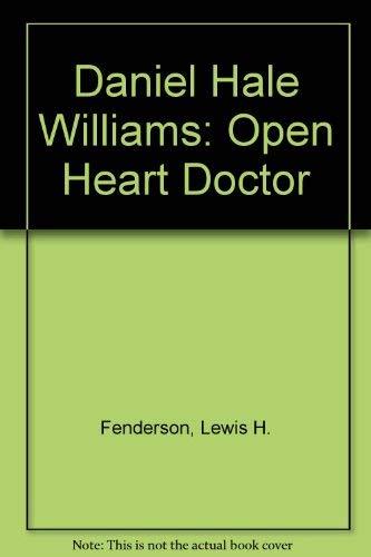 9780070204140: Daniel Hale Williams: Open Heart Doctor