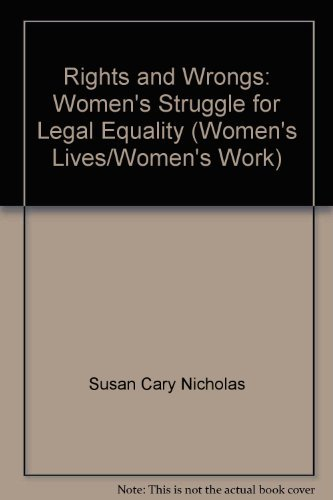 9780070204232: Rights and Wrongs: Women's Struggle for Legal Equality (Women's Lives/Women's Work)