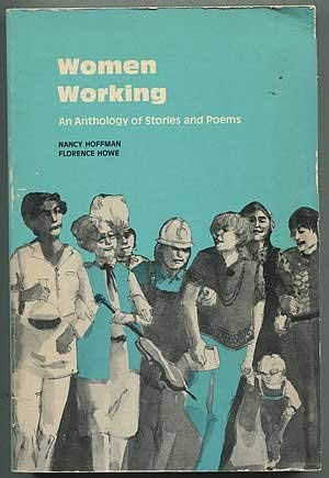 9780070204317: Women working. An anthology of stories and poems (Women's lives/women's work series)
