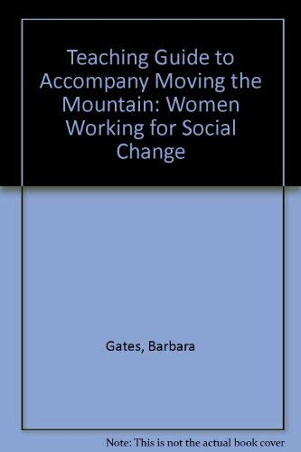 9780070204447: Teaching Guide to Accompany Moving the Mountain: Women Working for Social Change