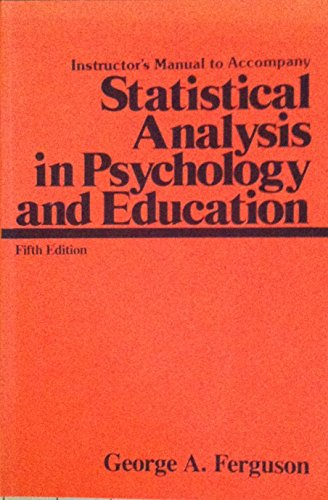 Instructor's Manual to Accompany Statistical Analysis in Psychology and Education, 5th edition...
