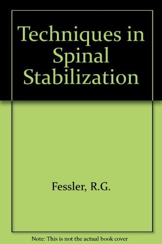 9780070206458: Current Techniques for Spinal Stabilization