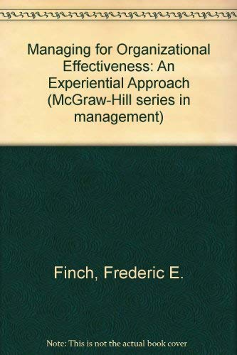 9780070208995: Managing for Organizational Effectiveness: An Experiential Approach (McGraw-Hill series in management)