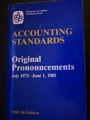 9780070209381: Accounting Standards: Original Pronouncements, July 1973-June 1, 1985