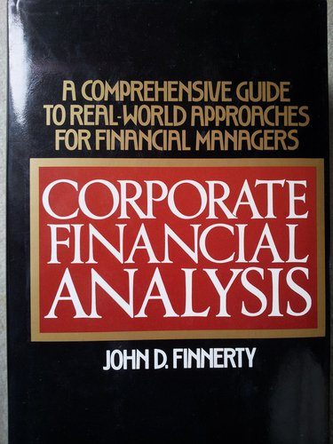 9780070210400: Corporate Financial Analysis: A Comprehensive Guide to Real-World Approaches for Financial Managers