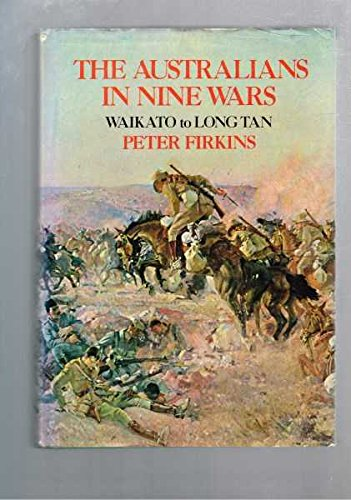 9780070210653: The Australians in nine wars: Waikato to Long Tan