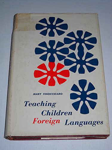 Teaching Children Foreign Languages: M. Finocchiaro