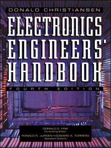 9780070210776: Electronics Engineers' Handbook (Standard Handbook of Electronics Engineering)