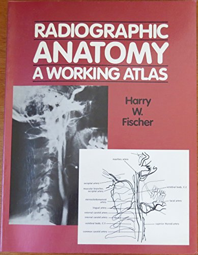 9780070210899: Radiographic Anatomy: A Working Atlas