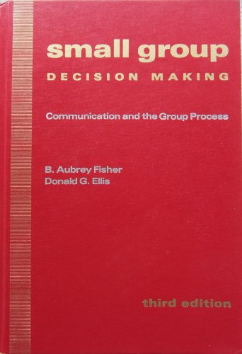 9780070210998: Small Group Decision Making: Communication and the Group Process