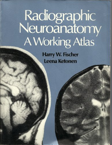 9780070211018: Radiographic Neuroanatomy: A Working Atlas