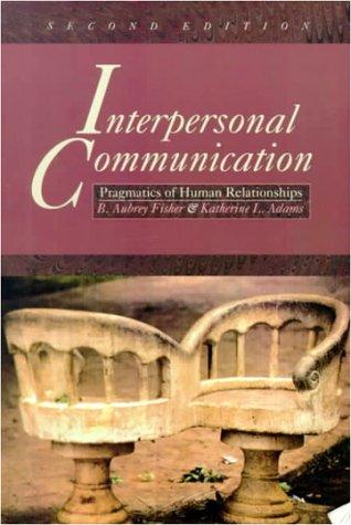 9780070211032: Interpersonal Communication: Pragmatics of Human Relationships