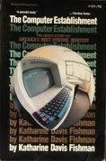 9780070211278: The Computer Establishment
