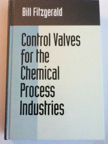 9780070211766: Control Valves for the Chemical Process Industries