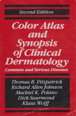 9780070212091: Color Atlas and Synopsis of Clinical Dermatology, 2/e