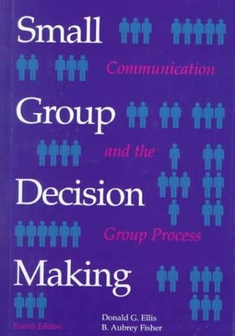 9780070212121: Small Group Decision Making: Communication and the Group Process