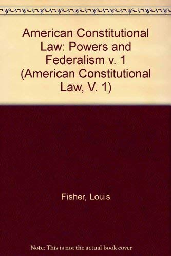 9780070212220: Constitutional Structures: Separated Powers and Federalism (American Constitutional Law, V. 1)