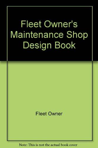 9780070212602: Fleet Owner's Maintenance Shop Design Book