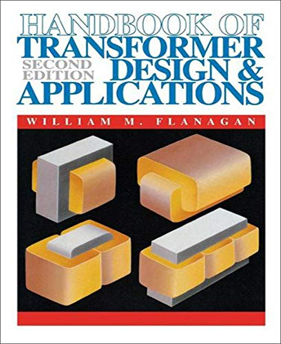 Handbook of Transformer Design and Applications (Electronics) 9780070212916 This second edition updates what has become a standard reference on transformer design and applications, and now includes a selection of computer solutions to many transformer circuit problems. Every chapter reflects the latest technology advances - and the section on inverter transformers has been expanded to cover more fully the increasingly important subject of power supplies.