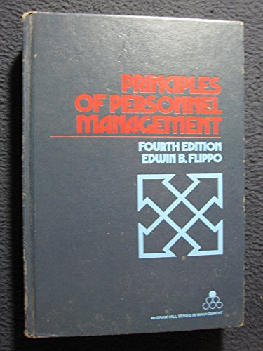 Principles of personnel management (McGraw-Hill series in management) (007021316X) by Edwin B Flippo