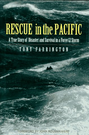 9780070213678: Rescue in the Pacific: A True Story of Disaster and Survival in a Force 12 Storm
