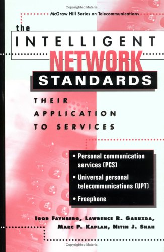 9780070214224: INTELLIGENT NETWORK STANDARDS: Their Application to Services (Telecommunications)