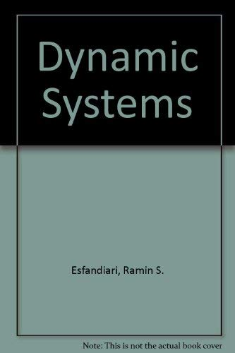 9780070214736: Dynamic Systems: Modeling and Analysis