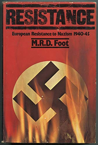 9780070214750: Resistance: European resistance to Nazism, 1940-1945