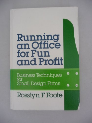 9780070214859: Running an office for fun and profit: Business techniques for small design firms