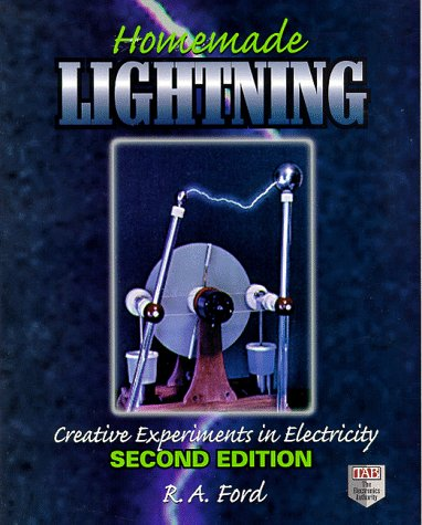 9780070215283: Homemade Lightning: Creative Experiments in Electricity