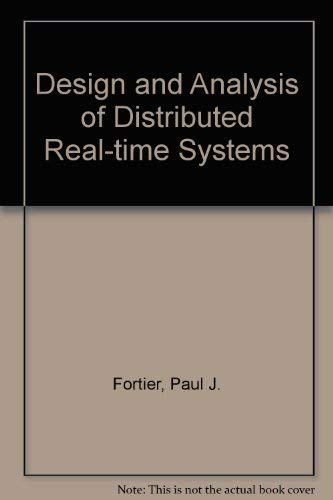9780070216198: Design and Analysis of Distributed Real-Time Systems