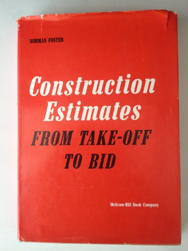 9780070216273: Construction Estimates From Take-Off to Bid