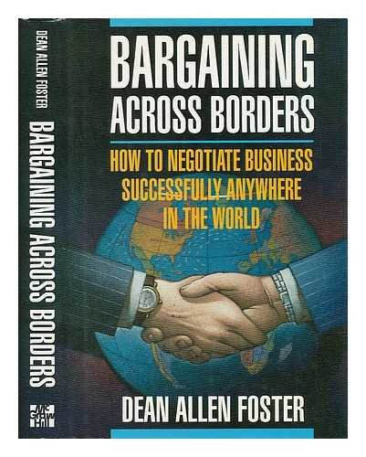 9780070216471: Bargaining Across Borders: How to Negotiate Business Successfully Anywhere in the World