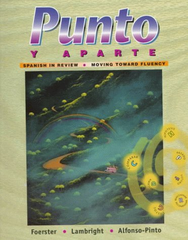 9780070216617: Punto y aparte: Spanish in Review / Moving Toward Fluency